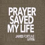 Prayer Saved My Life