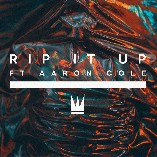 Rip It Up feat. Aaron Cole