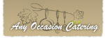 Any Occasion Catering – The Christian Culinarian